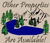 Other Properties Are Available!
